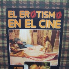 Coleccionismo de Revistas y Periódicos - EL EROTISMO EN EL CINE - Nº 3 - EDICIONES AMAIKA 1983 - 23595029