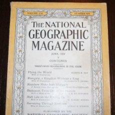 Coleccionismo de Revistas y Periódicos: THE NATIONAL GEOGRAPHIC MAGAZINE - ED. USA - JUNIO 1932 - EN INGLÉS - HUNGRIA, DANUBIO.... Lote 26555778