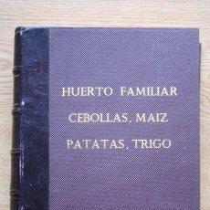 Coleccionismo de Revistas y Periódicos: HOJAS DIVULGADORAS. HUERTO FAMILIAR, CEBOLLAS, MAÍZ, PATATAS, TRIGO.. Lote 26486167
