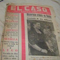 Colecionismo de Revistas e Jornais: PORTADA Y ULTIMA PA PERIODICO ANTIGUO EL CASO - MISTERIOSO CRIMEN EN RONDA - LA FANI - 17 JULIO 1965. Lote 47275046
