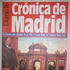 Coleccionismo de Revistas y Periódicos: CRÓNICA DE MADRID. COLECCIONABLE DEL PERIODICO. DIARIO 16. 1991. Nº 32. ENVIO GRATIS¡¡¡. Lote 23946940