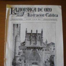 Coleccionismo de Revistas y Periódicos: LA HORMIGA DE ORO N º 24 (11/06/21) HUESCA TIANA MONTALEGRE VALLADOLID VAZQUEZ MELLA SARRIA VALENCIA. Lote 24059406