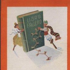 Coleccionismo de Revistas y Periódicos: REVISTA FALLAS- ORGANO OFICIAL DE J.C,F. -RESUMEN DE LAS ACTIVIDADES DEL AÑO 1949- VALENCIA. Lote 24140166