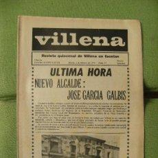 Coleccionismo de Revistas y Periódicos: REVISTA QUINCENAL DE VILLENA Nº 17, 2 FEBRERO 1974 ÚLTIMA HORA. NUEVO ALCALDE, JOSÉ GARCÍA GALBIS. Lote 27614318