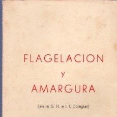 Coleccionismo de Revistas y Periódicos: FLAGELACION Y AMARGURA (EN LA S.R.EL, I. COLEGIAL) JEREZ 1979. Lote 24929143