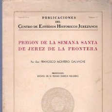 Coleccionismo de Revistas y Periódicos: SEMANA SANTA DE JEREZ - PREGON POR FRANCISCO MONTERO GALVACHE EN 1962. Lote 24929848