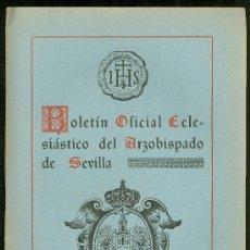 Coleccionismo de Revistas y Periódicos: BOLETIN OFICIAL ECLESIASTICO DEL ARZOBISPADO DE SEVILLA 1952. NUMERO 1623. Lote 25104045