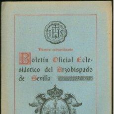 Coleccionismo de Revistas y Periódicos: BOLETIN OFICIAL ECLESIASTICO DEL ARZOBISPADO DE SEVILLA 1952. NUMERO EXTRAORDINARIO. Lote 25104055