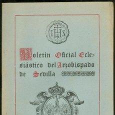 Coleccionismo de Revistas y Periódicos: BOLETIN OFICIAL ECLESIASTICO DEL ARZOBISPADO DE SEVILLA 1952. NUMERO 1618. Lote 25104061
