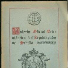 Coleccionismo de Revistas y Periódicos: BOLETIN OFICIAL ECLESIASTICO DEL ARZOBISPADO DE SEVILLA 1952. NUMERO 1616. Lote 25104068