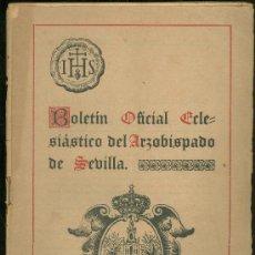 Coleccionismo de Revistas y Periódicos: BOLETIN OFICIAL ECLESIASTICO DEL ARZOBISPADO DE SEVILLA 1940. NUMERO 1369. Lote 25104083