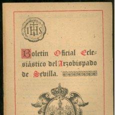 Coleccionismo de Revistas y Periódicos: BOLETIN OFICIAL ECLESIASTICO DEL ARZOBISPADO DE SEVILLA 1940. NUMERO 1370. Lote 25104113
