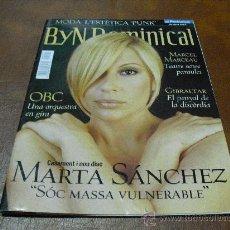 Coleccionismo de Revistas y Periódicos: REV. BY N DOMINICAL 28.4.2002 MARTA SANCHEZ RPTJE.GIBRALTAR, MARIA JIMENEZ -EN CATALÁN-. Lote 25112296