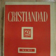 Coleccionismo de Revistas y Periódicos: CRISTIANDAD. MCML EDICIONES SARDA Y SALVANY. INDICES GENERALES DEL TOMO VII 1950.. Lote 25124650
