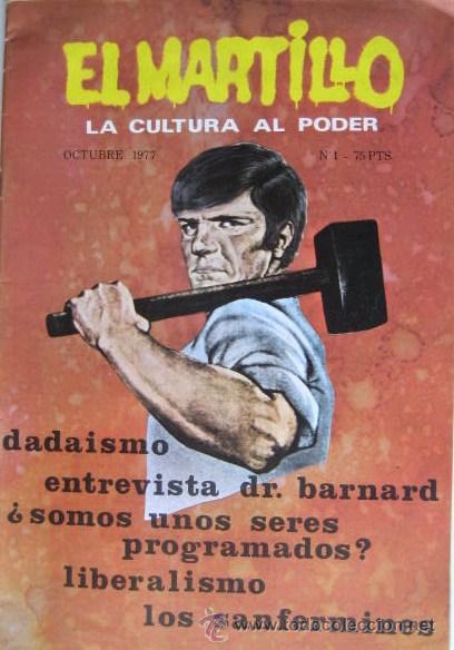 EL MARTILLO Nº 1. LA CULTURA AL PODER. 1977. EL ENVIO ESTA INCLUIDO (Coleccionismo - Revistas y Periódicos Modernos (a partir de 1.940) - Otros)