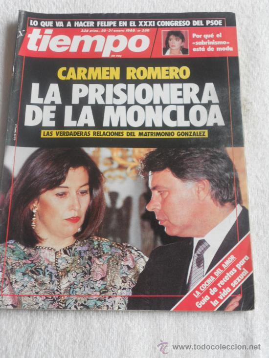 REVISTA TIEMPO, Nº 298, AÑO 1988, CARMEN ROMERO LA PRISIONERA DE LA MONCLOA LAS RELACIONES DEL MATRI (Coleccionismo - Revistas y Periódicos Modernos (a partir de 1.940))