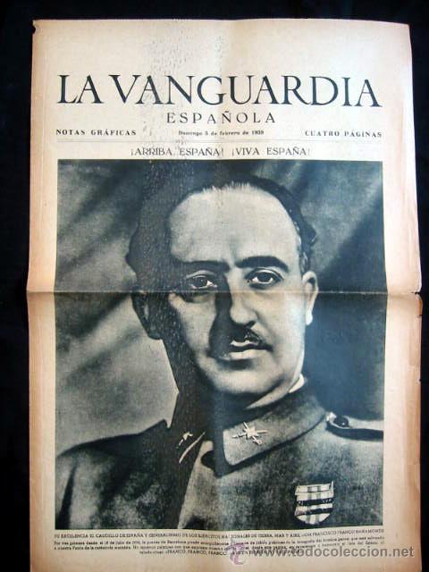 LA VANGUARDIA - NOTAS GRÁFICAS - GUERRA CIVIL - 5 DE FEBRERO 1939. EN PORTADA FRANCO (Coleccionismo - Revistas y Periódicos Antiguos (hasta 1.939))