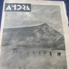 Coleccionismo de Revistas y Periódicos: AHORA - REVISTA ILUSTRADA Nº 1.791, 20 SEPT.1936 - GUERRA CIVIL - ENTRADA DE TROPAS EN SIÉTAMO. Lote 27196853