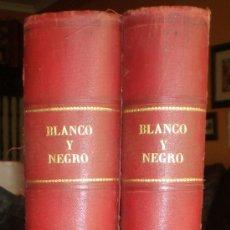 Coleccionismo de Revistas y Periódicos: ANUARIO DE LA REVISTA ILUSTRADA BLANCO Y NEGRO. Nº1285 AL 1336. AÑO 1916. TOMOS I, II.. Lote 27014319