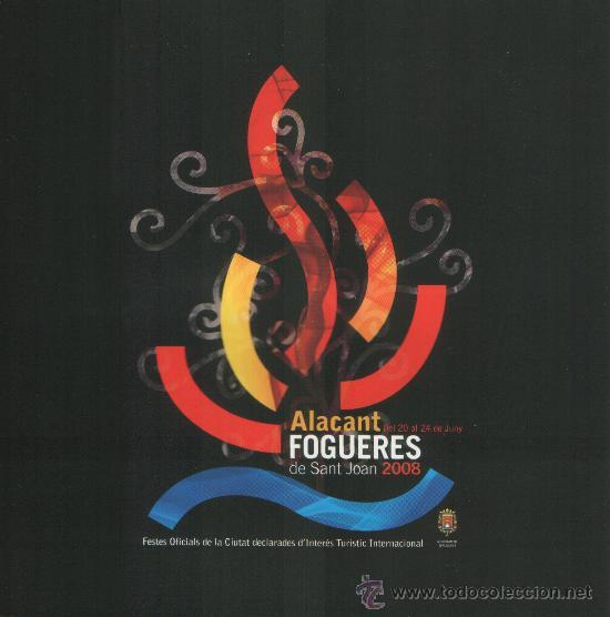 ALICANTE, FOGUERES DE SANT JOAN 2008, PROGRAMA OFICIAL DE LAS HOGUERAS DE SAN JUAN (Coleccionismo - Revistas y Periódicos Modernos (a partir de 1.940) - Otros)