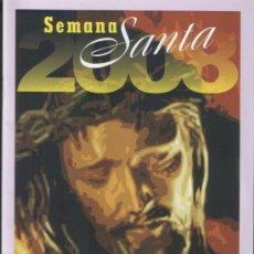 Coleccionismo de Revistas y Periódicos: ALICANTE, PROGRAMA OFICIAL SEMANA SANTA 2008 ALICANTE. Lote 27284833
