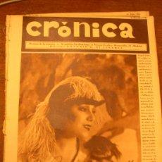 Coleccionismo de Revistas y Periódicos: CRONICA - 1930 - RAQUEL MELLER RETRATO FIRMADO - MARIA ROSA DE GRACIA - CARMEN RUIZ MORAGAS. Lote 136495404
