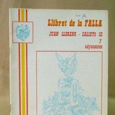Coleccionismo de Revistas y Periódicos: LLIBRET DE FALLAS, 1964, FALAL JUAN LLORENS CALIXTO III, CON PUBLICIDAD DE LA EPOCA. Lote 25901326