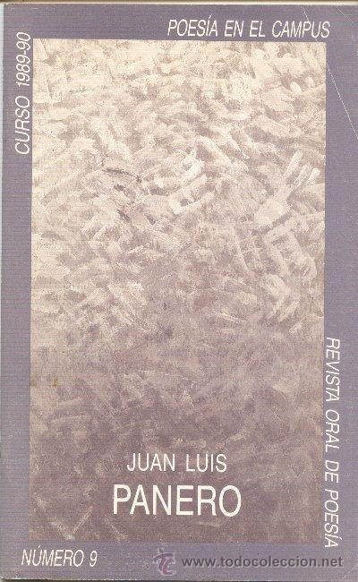 POESÍA EN EL CAMPUS NUM 9 CURSO 1989-90 JUAN LUIS PANERO (Coleccionismo - Revistas y Periódicos Modernos (a partir de 1.940) - Otros)