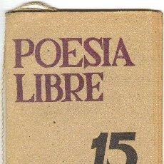Coleccionismo de Revistas y Periódicos: POESIA LIBRE NUM 15 DICIEMBRE DE 1985 REVISTA DE POESÍA MINISTERIO DE CULTURA NICARAGUA. Lote 25944427