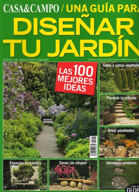 Casa campo gu a n 100 una guia para dise a comprar for Disenar jardin online