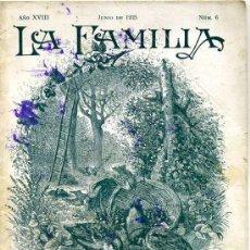Coleccionismo de Revistas y Periódicos: REVISTA LA FAMILIA JUNIO 1925. Lote 26126356