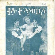 Coleccionismo de Revistas y Periódicos: REVISTA LA FAMILIA JUNIO 1926. Lote 26126438