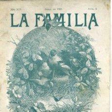 Coleccionismo de Revistas y Periódicos: REVISTA LA FAMILIA ABRIL 1926. Lote 26126494