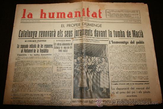 LA HUMANITAT - ANY IV Nº 752 - 10-04-1934 (Coleccionismo - Revistas y Periódicos Antiguos (hasta 1.939))