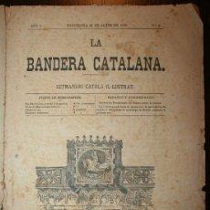Coleccionismo de Revistas y Periódicos: LA BANDERA CATALANA - ANY I - Nº1 - 16-01-1875. Lote 26310045