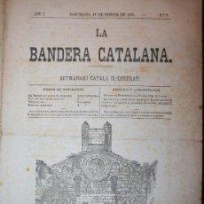 Coleccionismo de Revistas y Periódicos: LA BANDERA CATALANA - ANY I - Nº7 - 27-02-1875. Lote 26310069