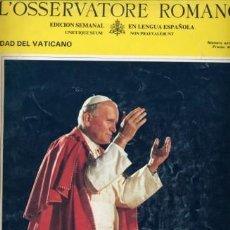 Coleccionismo de Revistas y Periódicos: JUAN PABLO II (VIAJE APOSTÓLICO A ESPAÑA) EDICIÓN EN ESPAÑOL DE L´OSSERVATORE ROMANO. Lote 26454879