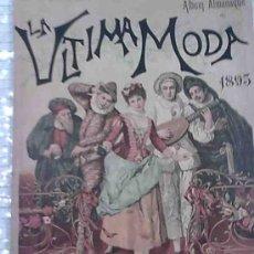 Coleccionismo de Revistas y Periódicos: ALBUM ALMANAQUE DE LA ULTIMA MODA 1895. MADRID. 33X24 CM. 32 P + IV P. PUBLICIDAD. Lote 26619319