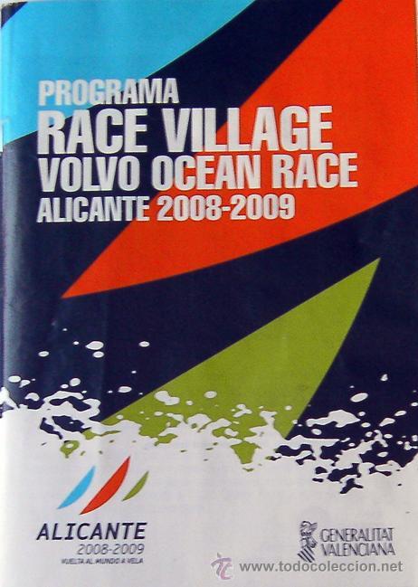 ALICANTE, PROGRAMA RACE VILLAGE VOLVO OCEAN RACE ALICANTE 2008-2009, VUELTA AL MUNDO A VELA (Coleccionismo - Revistas y Periódicos Modernos (a partir de 1.940) - Otros)