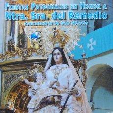 Coleccionismo de Revistas y Periódicos: ALICANTE,PROGRAMA FIESTAS PATRONALES NUESTRA SRA. DEL REMEDIO 2009. Lote 26897569