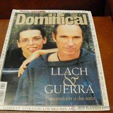 Coleccionismo de Revistas y Periódicos: REV. DOMINICAL 10/2000 .-LLACH & GUERRA -REPTJE.CANTOAUTORES ALBUM, JOAN M. SERRAT,MODA, BELLEZA. Lote 26933134