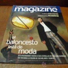 Coleccionismo de Revistas y Periódicos: REV MAGAZINE 10/2003 BALONCESTO-AMPLIO RPTJE.-BIBI SUSELL, ANTº BANDERAS,ANIMALES.. Lote 26955545