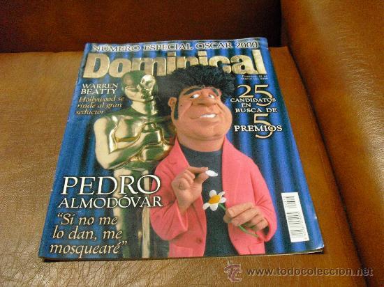 REV DOMINICAL 3/2000 RPTJE . PEDRO ALMODOVAR,WARREN BEATTY, HOLLYWOOD 25 NOMINADOS.- (Coleccionismo - Revistas y Periódicos Modernos (a partir de 1.940) - Otros)