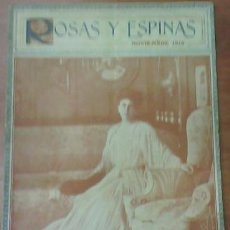 Coleccionismo de Revistas y Periódicos: ROSAS Y ESPINAS. NOVIEMBRE 1916 AÑO II Nº 23. Lote 27100496