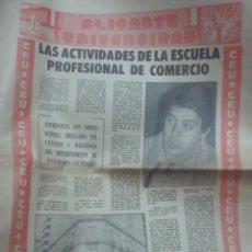 Coleccionismo de Revistas y Periódicos: PERIODICO ALICANTE UNIVERSIDAD CEU 6 MARZO 1975. Lote 27102094