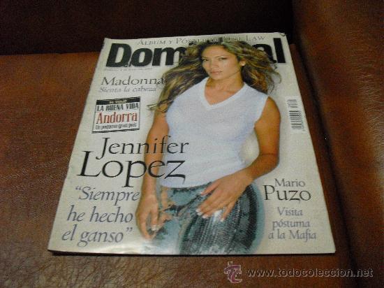 REV. DOMINICAL 6/2000 JENNIFER LOPEZ GRAN.L RPTJE. MADONNA, JUDE LAW , COMPLICES, MANZANITA, (Coleccionismo - Revistas y Periódicos Modernos (a partir de 1.940) - Otros)