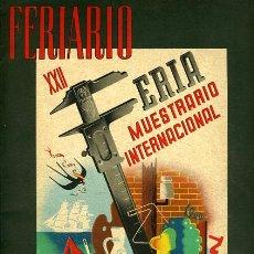 Coleccionismo de Revistas y Periódicos: REVISTA , FERIARIO , FERIA MUESTRARIO INTENACIONAL VALENCIA 1944, PORTADA CALANDIN, ORIGINAL. Lote 27478022