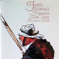 Coleccionismo de Revistas y Periódicos: ALICANTE, TOROS REVISTA FERIA TAURINA FOGUERES DE SANT JOAN 2009, HOGUERAS DE ALICANTE, VER FOTO ADI. Lote 27618375