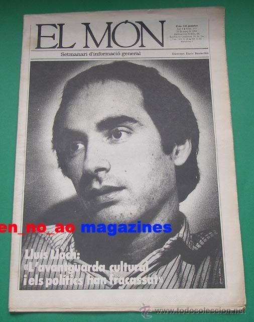 EL MON, SETMANARI D´INFORMACIÓ GENERAL Nº 110, 30/III/1984 LLUIS LLACH~EVA COBO (Coleccionismo - Revistas y Periódicos Modernos (a partir de 1.940) - Otros)