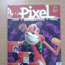 Coleccionismo de Revistas y Periódicos: PIXEL #6. Lote 27856299